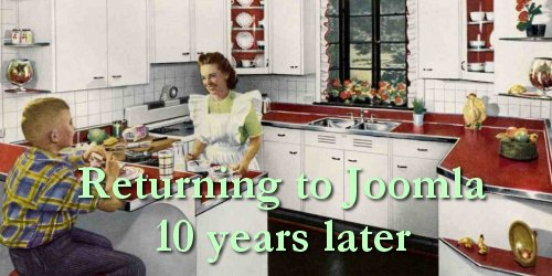 Returning to Joomla 10 years later